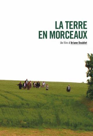 La Terre en morceaux. DVD / Ariane Doublet, réal. | Doublet, Ariane. Metteur en scène ou réalisateur