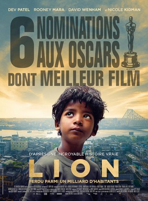 Lion / Garth Davis, réal. ; Dev Patel, Nicole Kidman, Rooney Mara,  David Wenham, et al.act. |