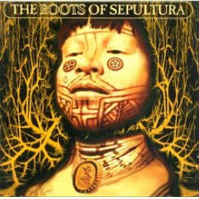 Roots | Sepultura. Interprète