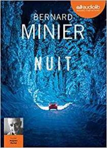 Nuit / Bernard Minier  |