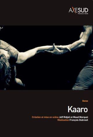 Kaaro | Dubreuil, François (19..-....) - Réalisateur. Metteur en scène ou réalisateur