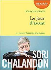Le jour d'avant   Sorj Chalandon (1952-....). Auteur
