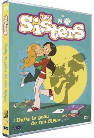 Les Sisters. Saison 1 - Volume 1, Dans la peau de ma sister