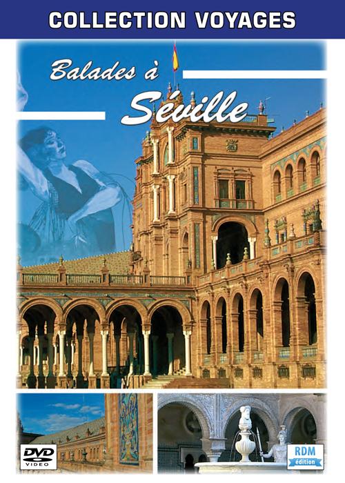 Balades à Séville. DVD : Collection Voyages |
