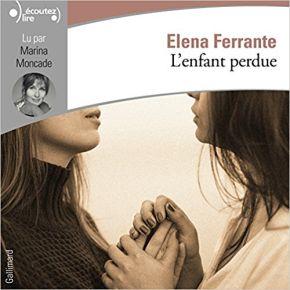 enfant perdue (L') | Ferrante, Elena. Auteur
