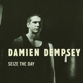 Seize The Day | Dempsey, Damien. Interprète