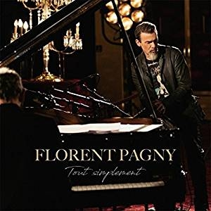 Tout simplement / Florent Pagny | Pagny, Florent