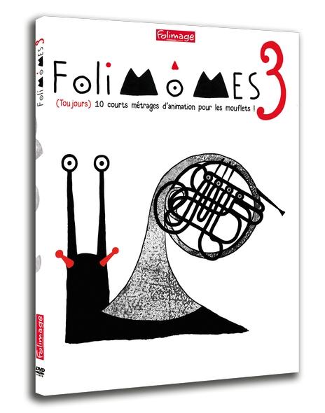 Folimômes 3 : 10 courts métrages d'animation pour les mouflets