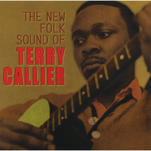 The New Folk Sound Of Terry Callier : includes three bonus tracks
