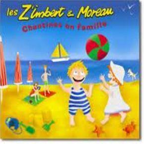 Chantines En Famille | Les Z'imbert et Moreau. Interprète