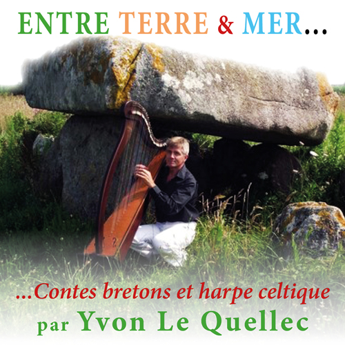 Entre terre & mer - Contes bretons et harpe celtique |