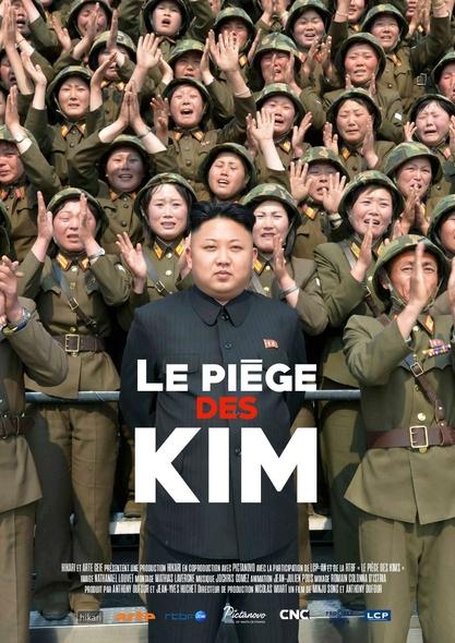 Piège des Kim (Le) : Comment la Corée du Nord a eu la bombe | Dufour, Anthony. Monteur
