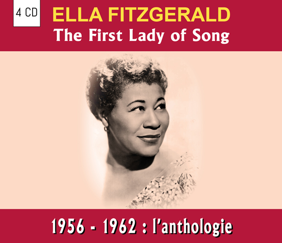 Ella Fitzgerald-The first lady of song - 1956 - 1962 : l'anthologie