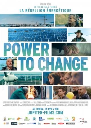 Power to change = Power to change : La rébellion énergétique. La 4ème révolution / Carl A. Fechner, réal. | Fechner, Carl A.. Metteur en scène ou réalisateur. Scénariste