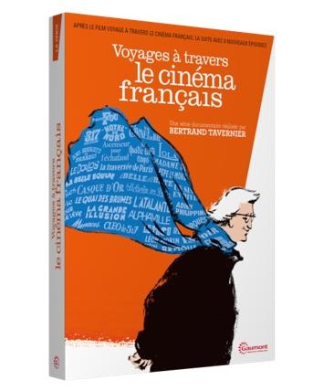 Voyages à travers le cinéma français : Une série documentaire en 8 épisodes | Tavernier, Bertrand. Acteur