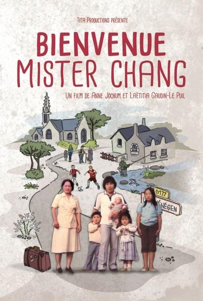Bienvenue Mister Chang . DVD / Anne Jochum, Laëtitia Gaudin Le Puil, réal.   