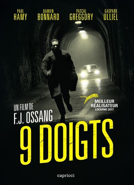 9 doigts | Ossang, F.J.. Monteur