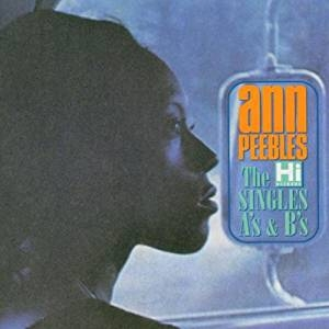 The hi records singles a's & b's | Ann Peebles (1947-....). Interprète