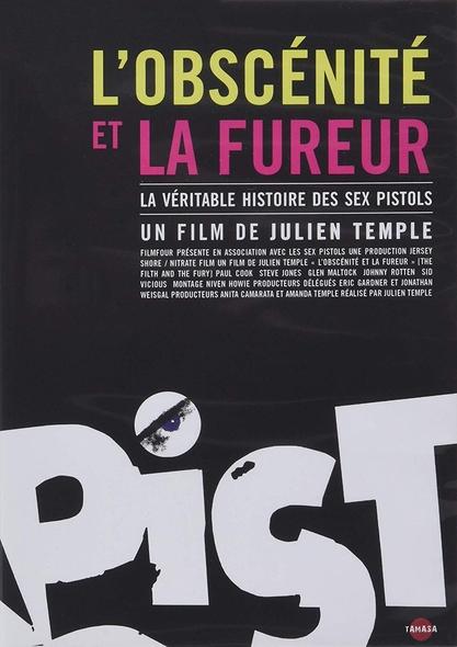 L'Obscénité et la fureur : La véritable histoire des Sex Pistols