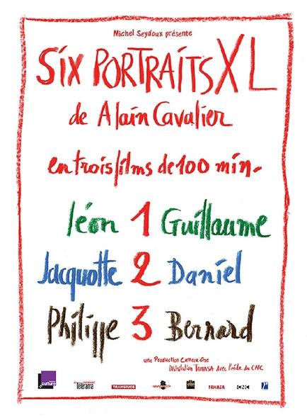 Six portraits XL d'Alain Cavalier : Léon et Guillaume + Jacquotte et Daniel + Philippe et Bernard / Alain Cavalier, réal.   Cavalier, Alain. Metteur en scène ou réalisateur