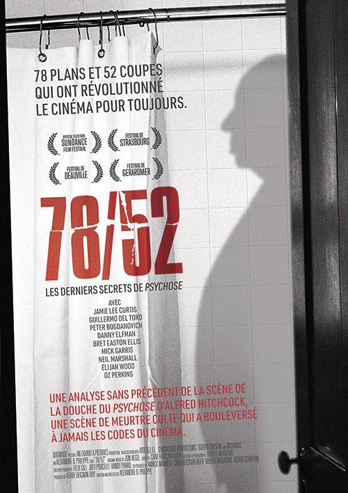 78/52 : Les derniers secrets de Psychose / Alexandre O. Philippe, réal.   Philippe, Alexandre O.. Metteur en scène ou réalisateur