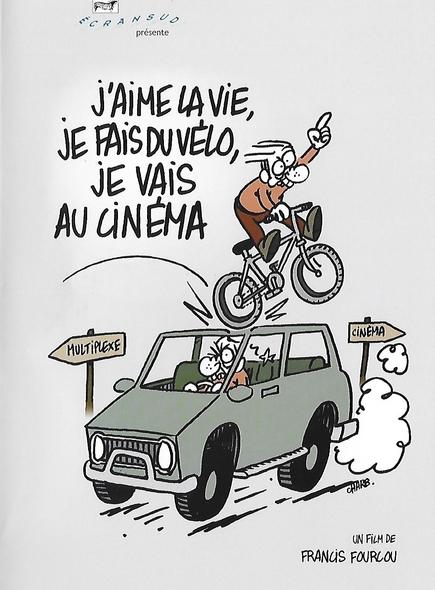 J'aime la vie, je fais du vélo, je vais au cinéma / Francis Fourcou, réal. | Fourcou, Francis. Metteur en scène ou réalisateur