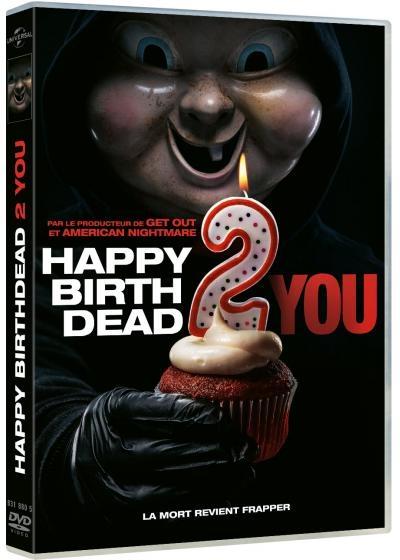 """Afficher """"Happy BirthDead 2 You"""""""