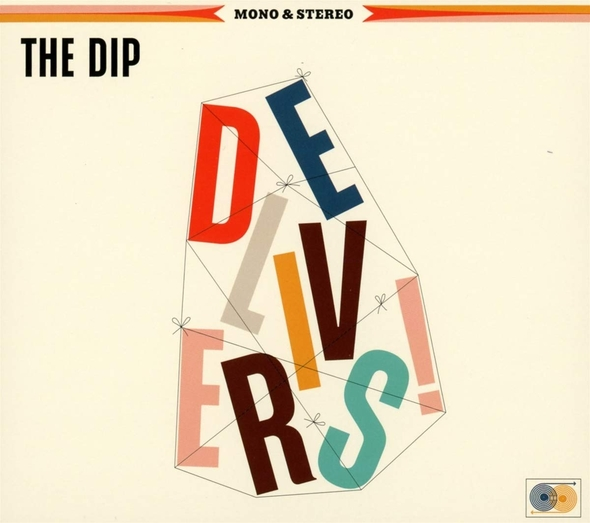 The Dip delivers | The DIP. Musicien