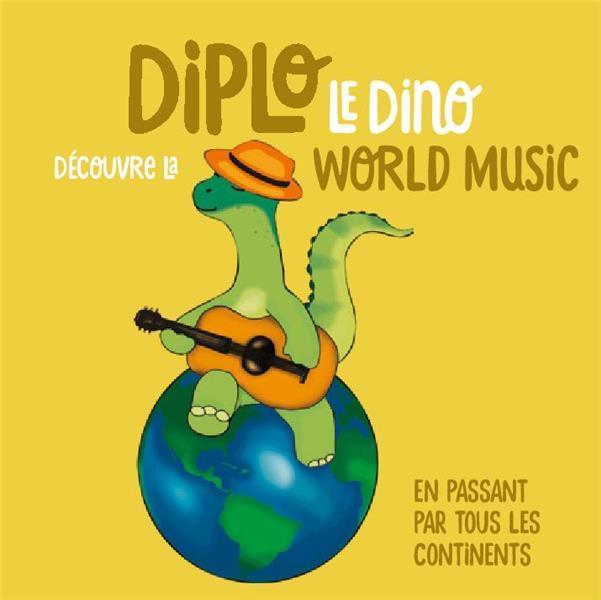 Diplo le dino découvre la world music