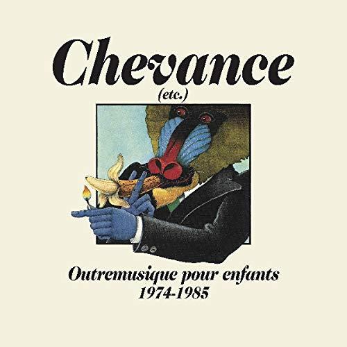 Chevance - Outremusique pour enfants 1974-1985