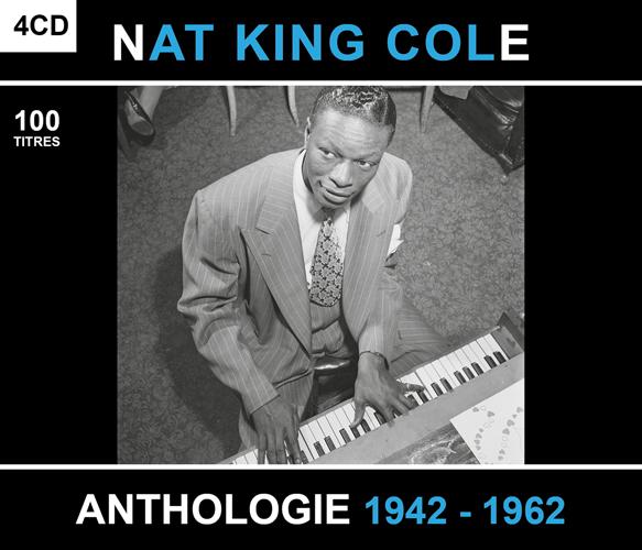 Nat King Cole : Anthologie 1942-1962