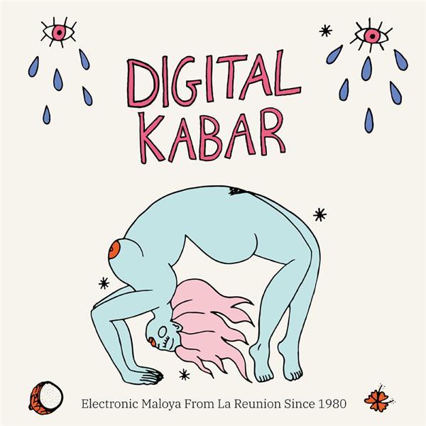 Digital Kabar : electronic maloya from La Réunion since 1980 / Compilation |
