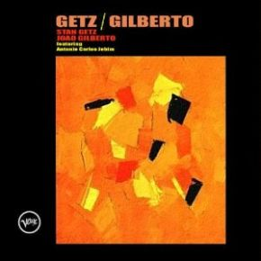 Getz/Gilberto | Getz, Stan (1927-1991). Interprète
