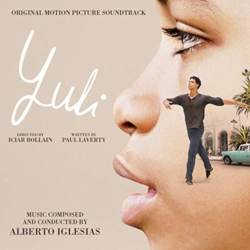 Yuli : [bande originale du film] | Alberto Iglesias (1955-....). Compositeur