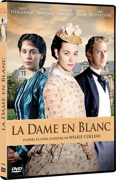 La Dame en blanc = The Woman in White / Tim Fywell, réalisation |