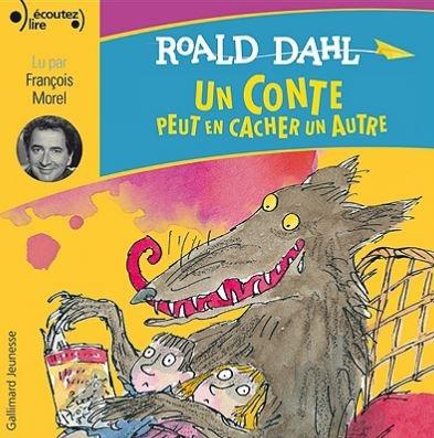 Un conte peut en cacher un autre / Roald Dahl  |